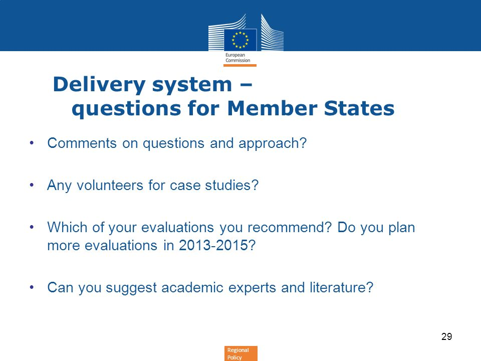 Delivery system – questions for Member States