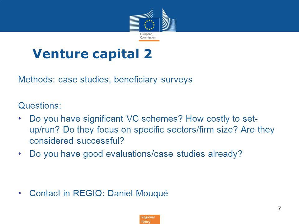 Venture capital 2 Methods: case studies, beneficiary surveys