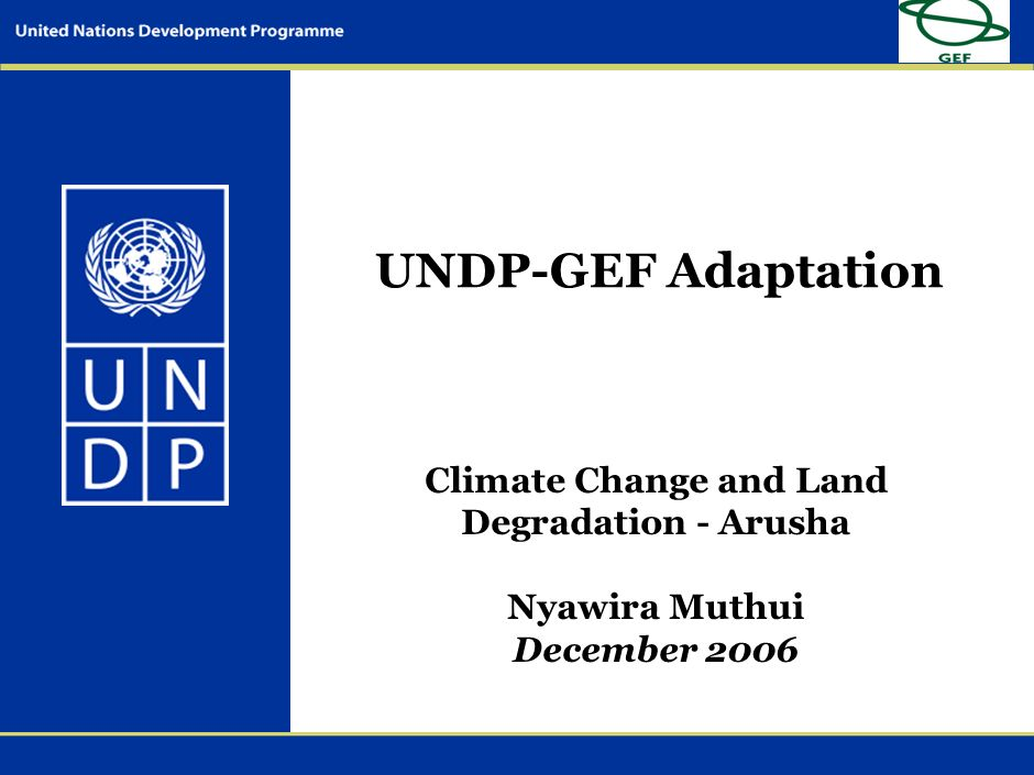 Climate Change and Land Degradation - Arusha