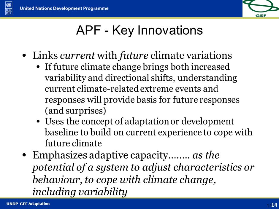 APF - Key Innovations Links current with future climate variations
