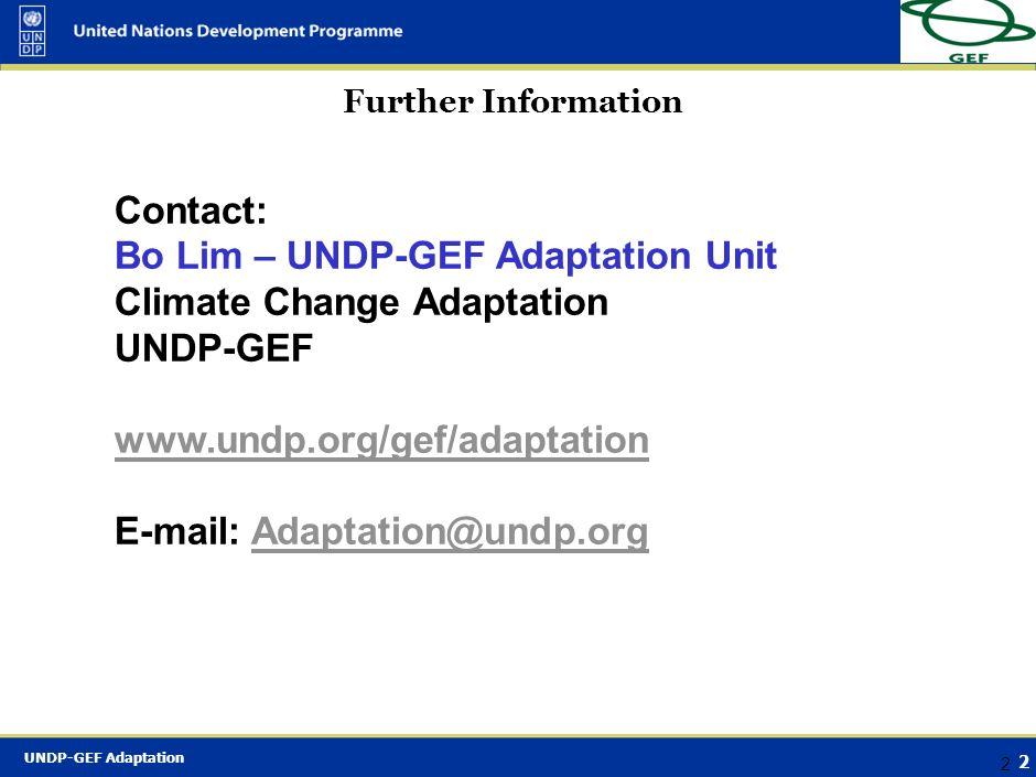 Bo Lim – UNDP-GEF Adaptation Unit Climate Change Adaptation UNDP-GEF