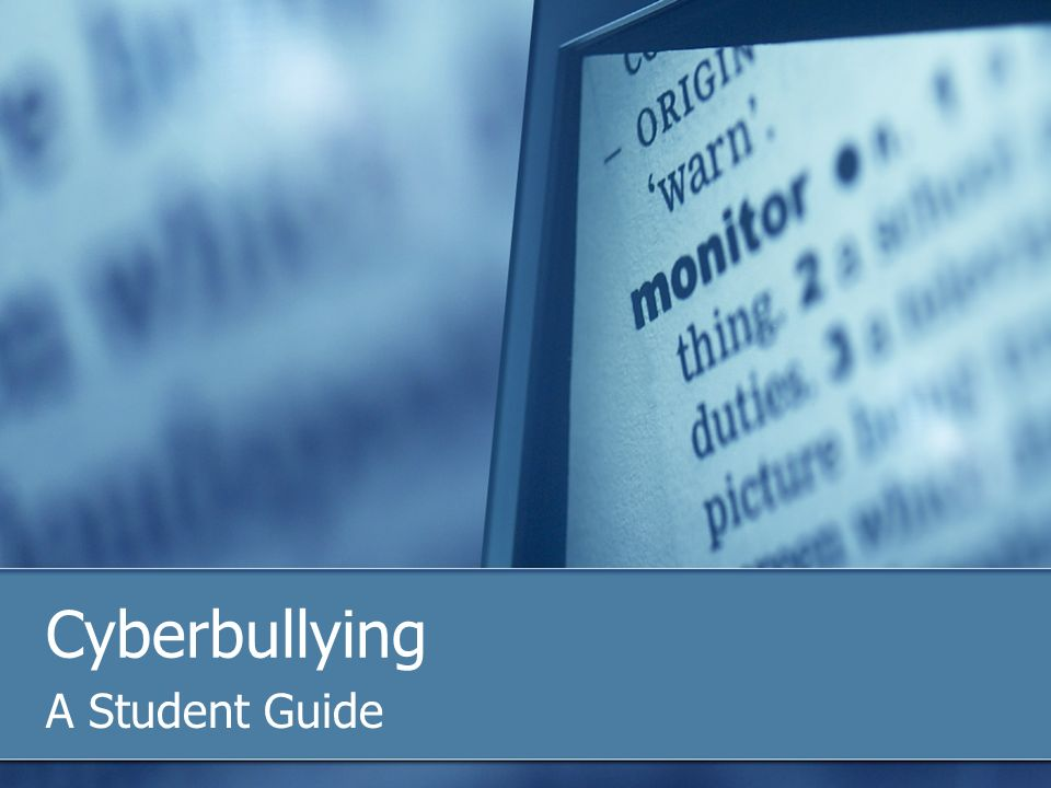 Cyberbullying A Student Guide