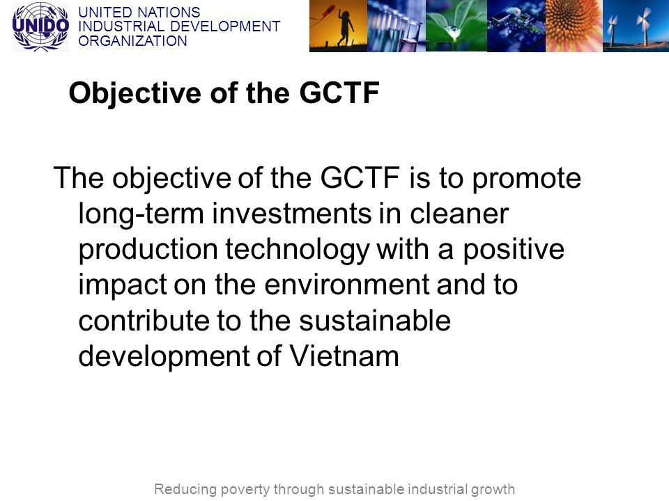 Objective of the GCTF