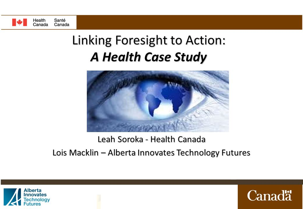 Linking Foresight to Action: A Health Case Study