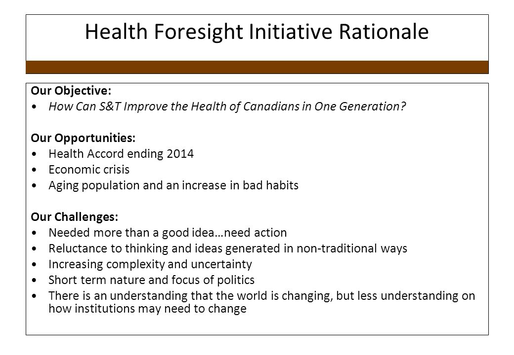 Health Foresight Initiative Rationale