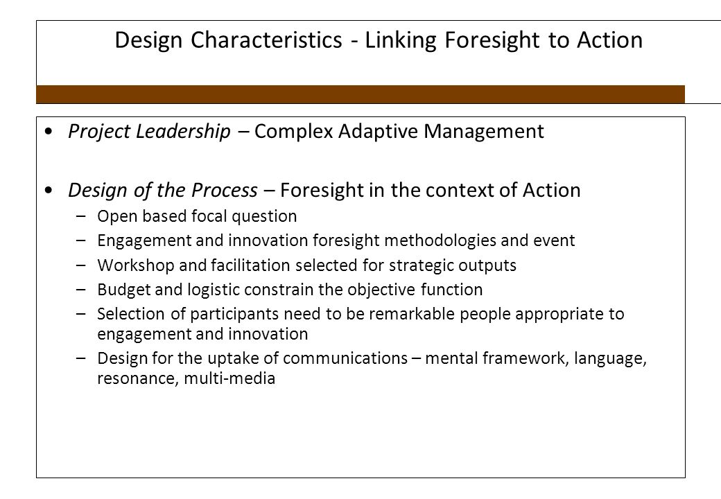 Design Characteristics - Linking Foresight to Action