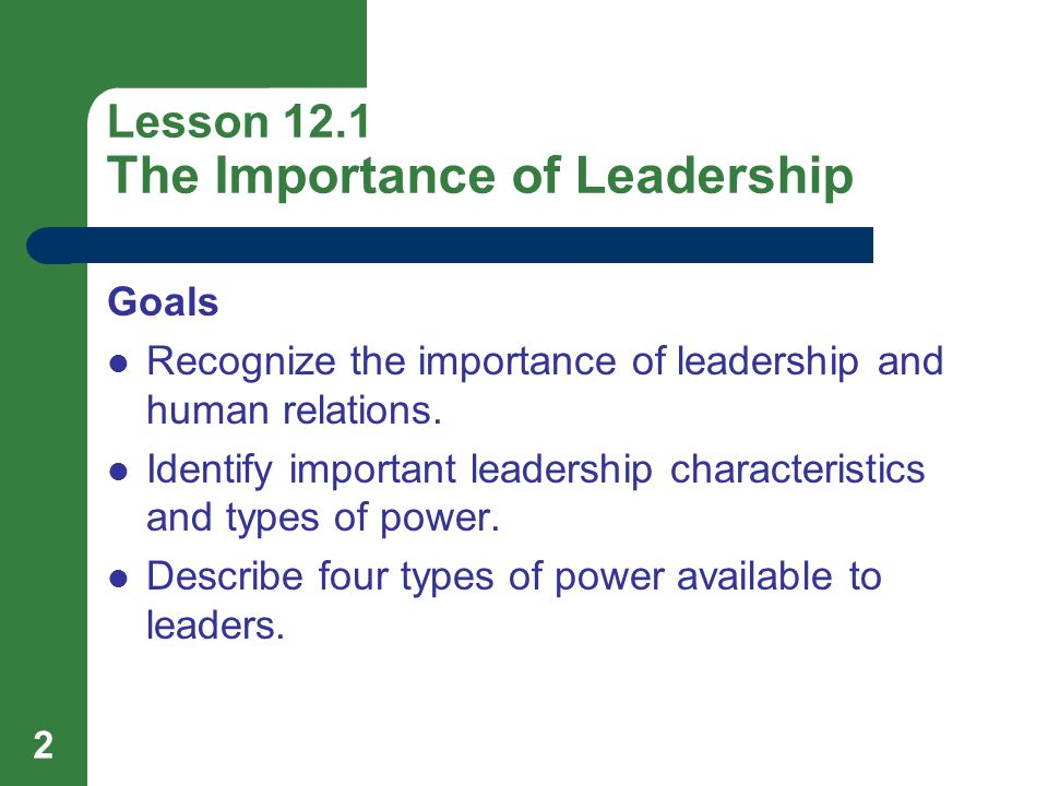 Lesson 12.1 The Importance of Leadership