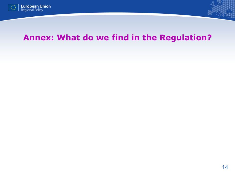 Annex: What do we find in the Regulation