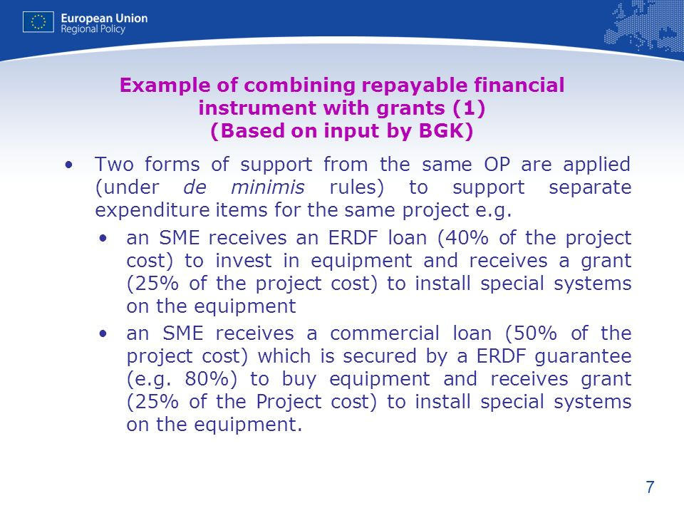 Example of combining repayable financial instrument with grants (1) (Based on input by BGK)
