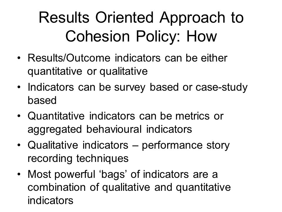 Results Oriented Approach to Cohesion Policy: How