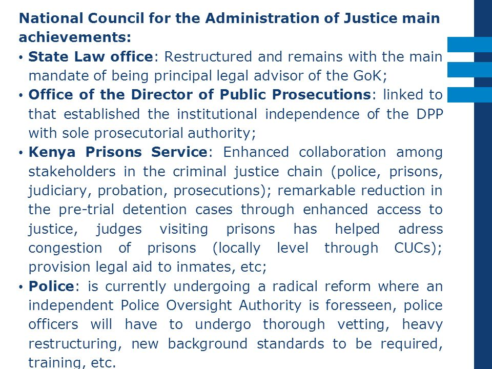 National Council for the Administration of Justice main achievements: