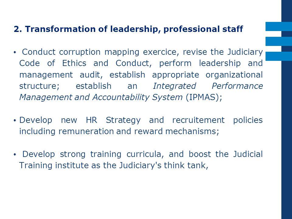 2. Transformation of leadership, professional staff