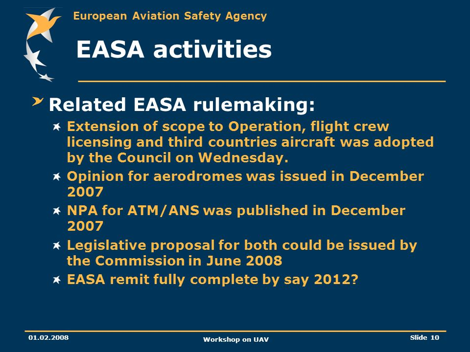 EASA activities Related EASA rulemaking: