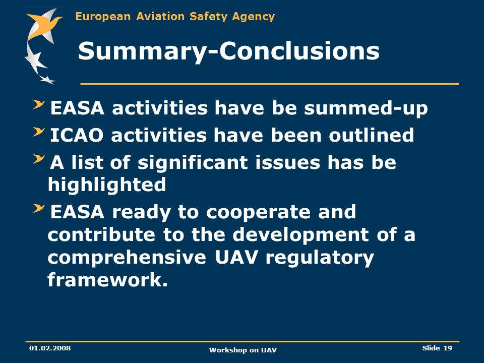 Summary-Conclusions EASA activities have be summed-up