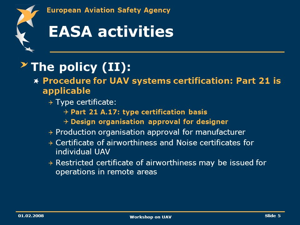 EASA activities The policy (II):