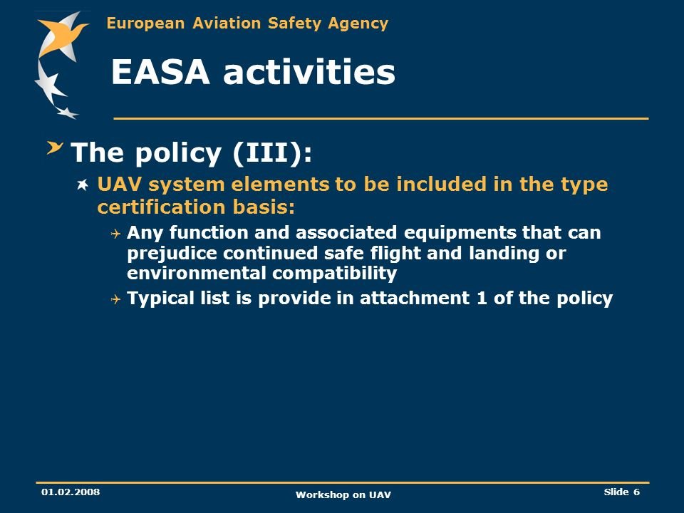 EASA activities The policy (III):