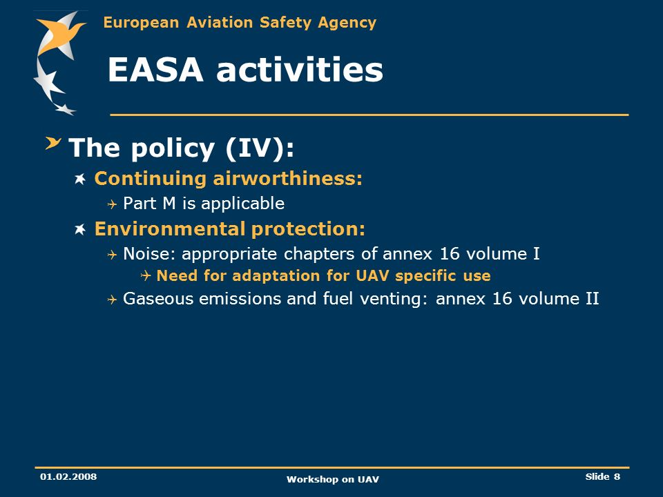 EASA activities The policy (IV): Continuing airworthiness: