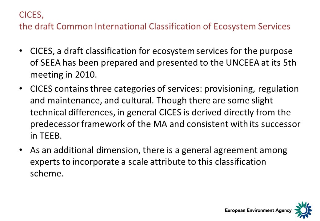 CICES, the draft Common International Classification of Ecosystem Services