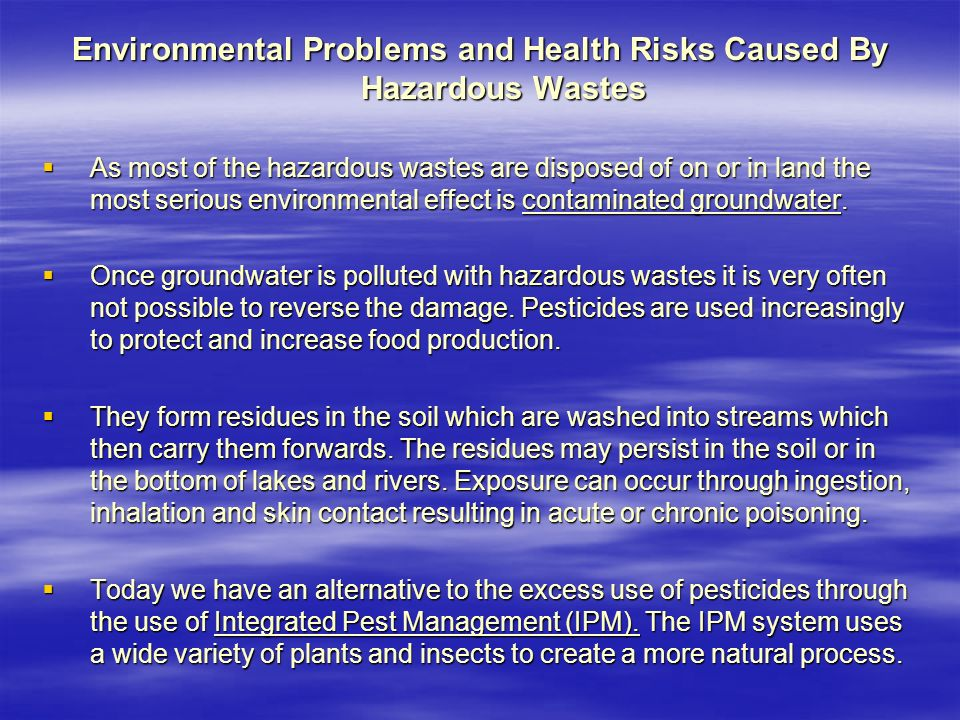 Environmental Problems and Health Risks Caused By Hazardous Wastes