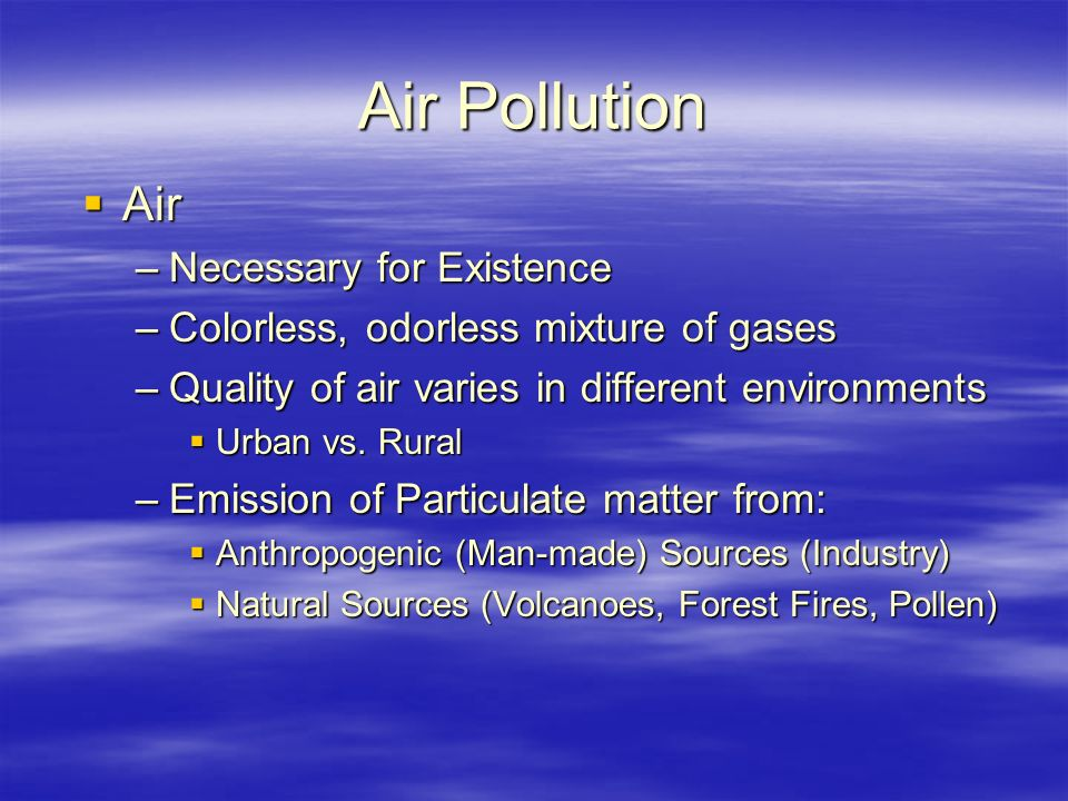 Air Pollution Air Necessary for Existence