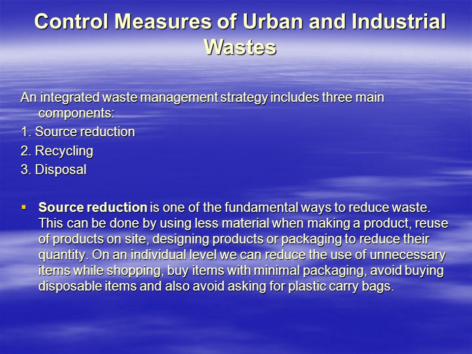 Control Measures of Urban and Industrial Wastes