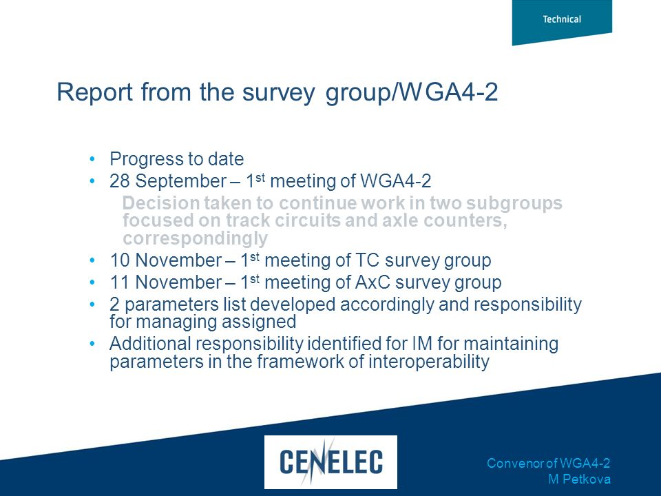 Report from the survey group/WGA4-2