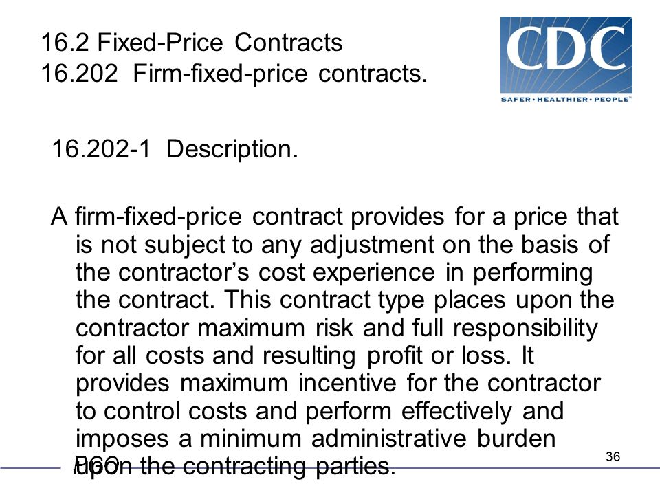 Certified federal contracts manager ncma ppt download for Fixed price construction contract