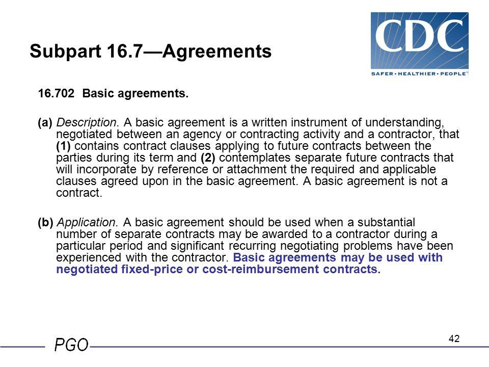 Subpart 16.7u2014Agreements 16.702 Basic Agreements.