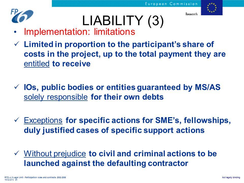 LIABILITY (3) Implementation: limitations