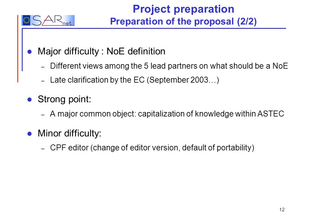 Project preparation Preparation of the proposal (2/2)