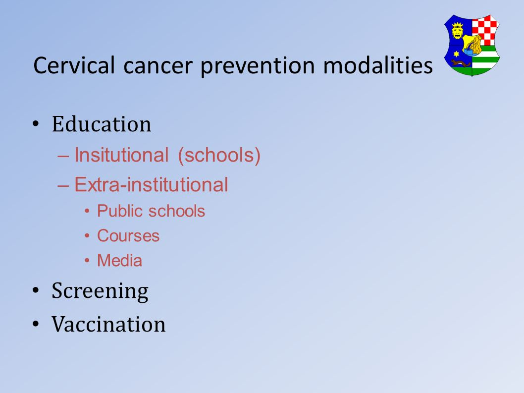 Cervical cancer prevention modalities