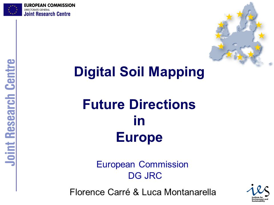 Digital Soil Mapping Future Directions in Europe
