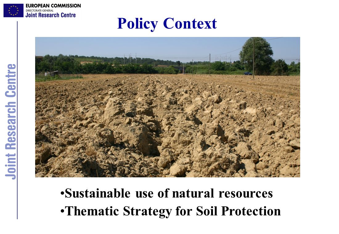Policy Context Sustainable use of natural resources