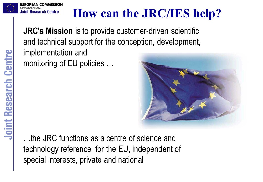 How can the JRC/IES help