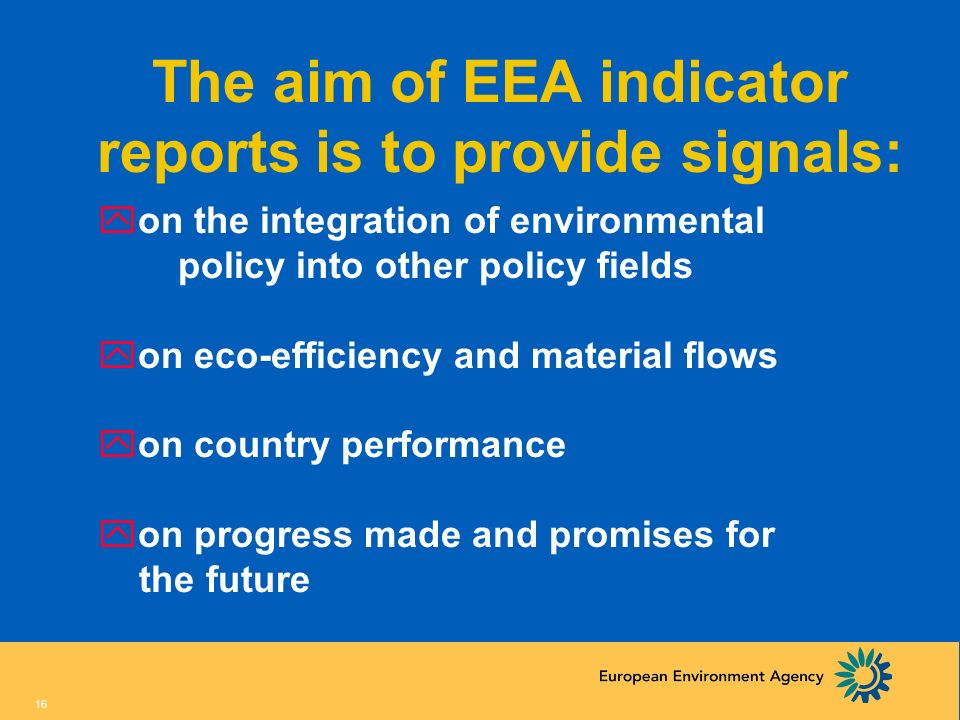 The aim of EEA indicator reports is to provide signals: