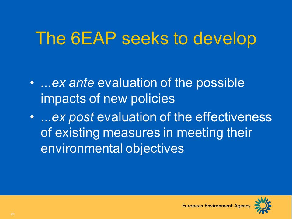 The 6EAP seeks to develop