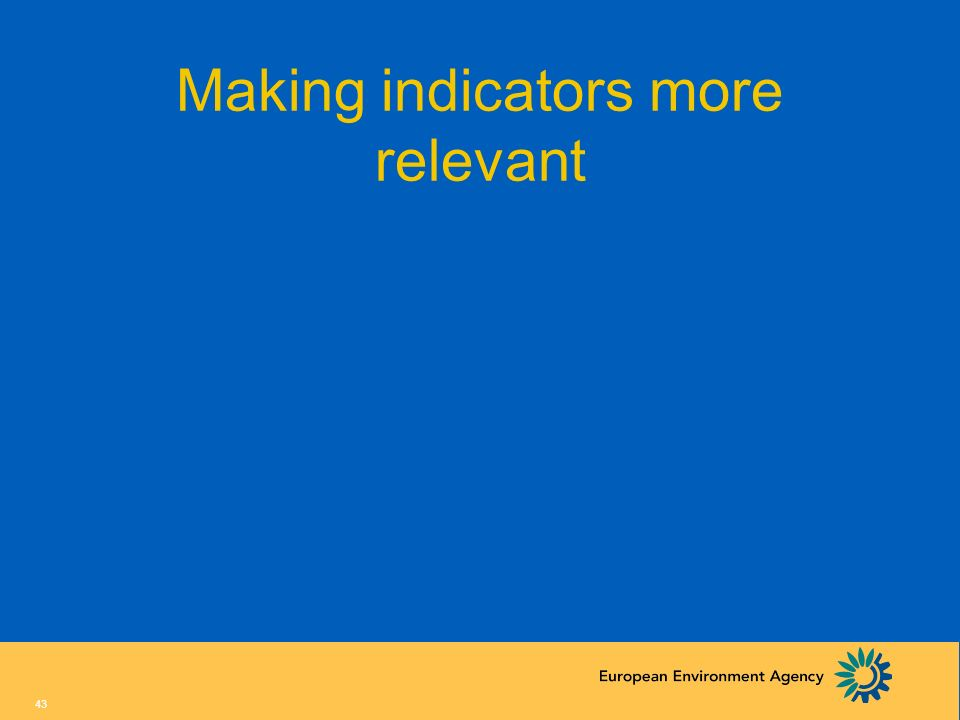 Making indicators more relevant