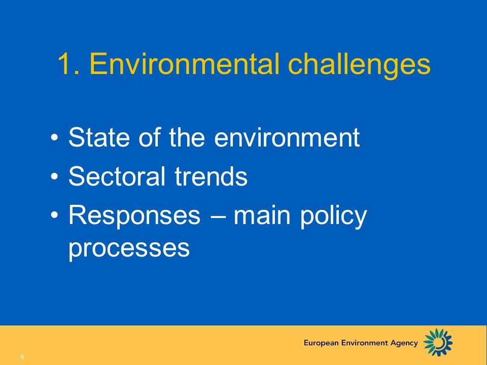 1. Environmental challenges