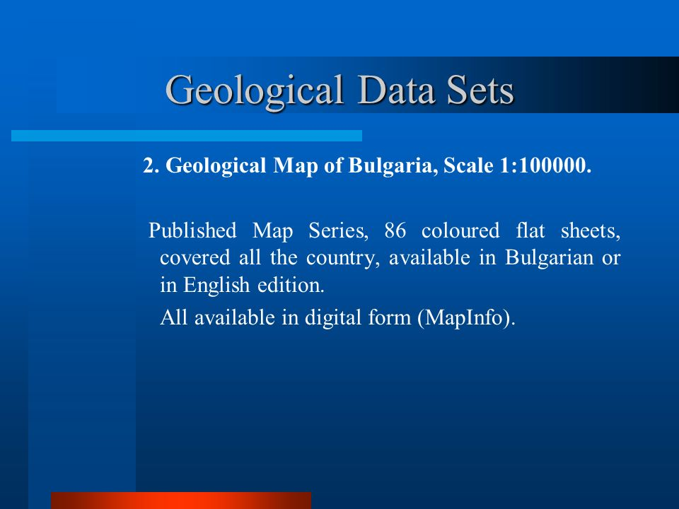 Geological Data Sets 2. Geological Map of Bulgaria, Scale 1:100000.