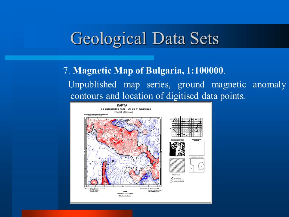 Geological Data Sets 7. Magnetic Map of Bulgaria, 1:100000.