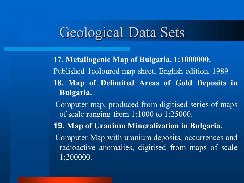 Geological Data Sets 17. Metallogenic Map of Bulgaria, 1:1000000.
