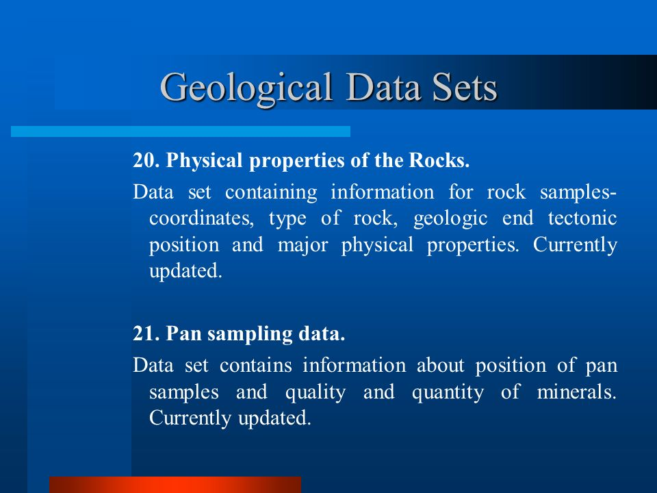 Geological Data Sets 20. Physical properties of the Rocks.
