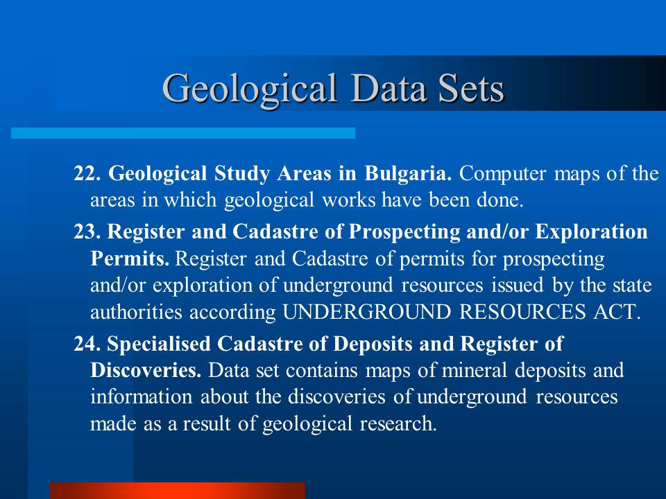 Geological Data Sets 22. Geological Study Areas in Bulgaria. Computer maps of the areas in which geological works have been done.