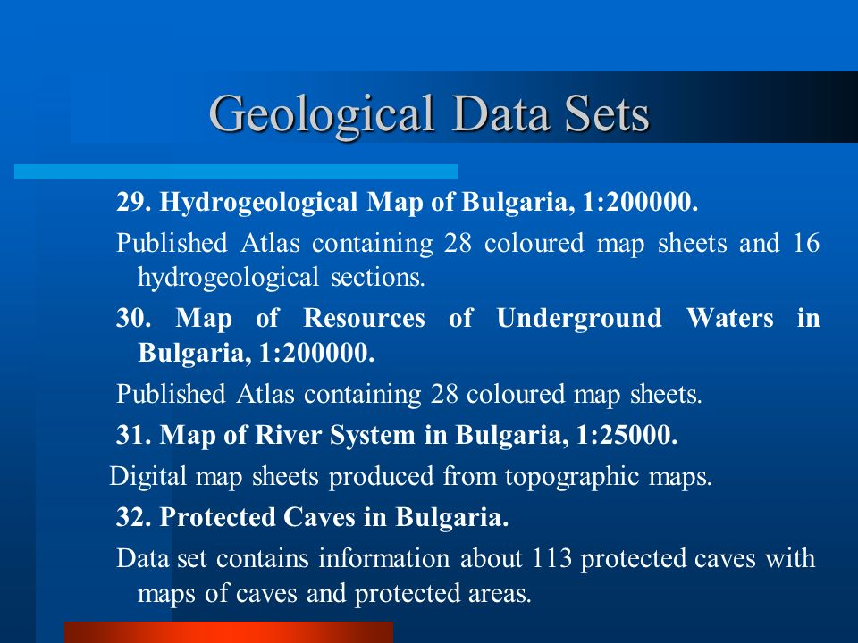 Geological Data Sets 29. Hydrogeological Map of Bulgaria, 1:200000.