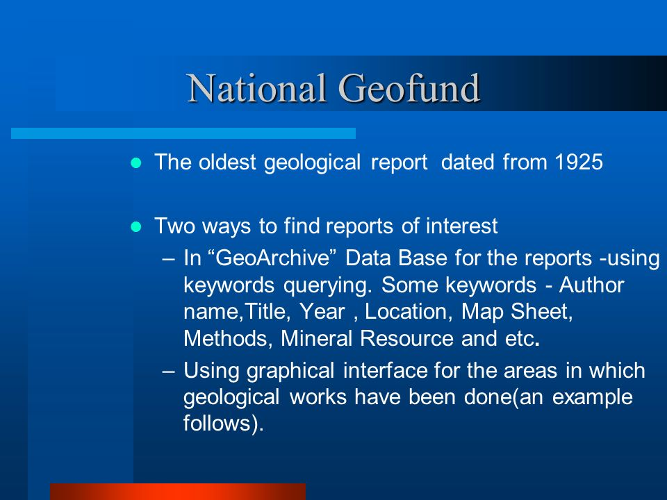 National Geofund The oldest geological report dated from 1925