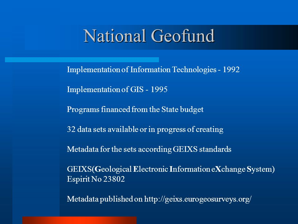 National Geofund Implementation of Information Technologies - 1992