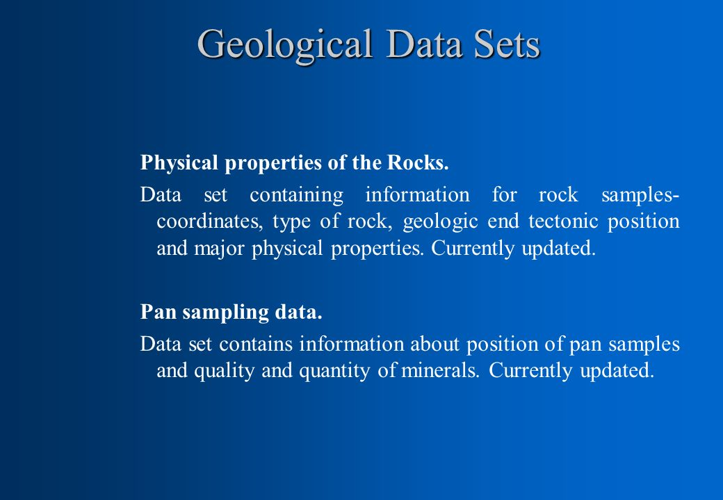 Geological Data Sets Physical properties of the Rocks.