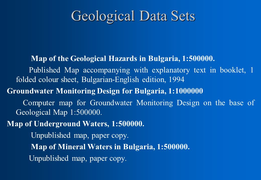Geological Data Sets Map of the Geological Hazards in Bulgaria, 1:500000.