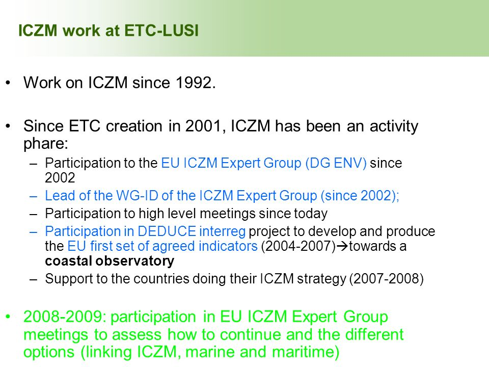 INDEX ICZM work at ETC-LUSI Work on ICZM since 1992.