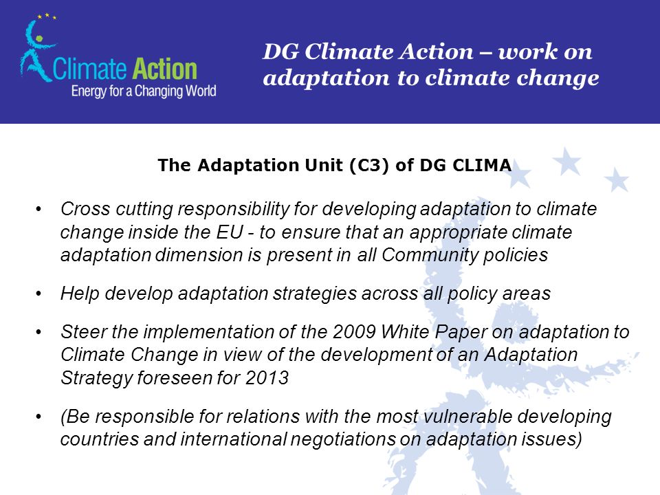 The Adaptation Unit (C3) of DG CLIMA
